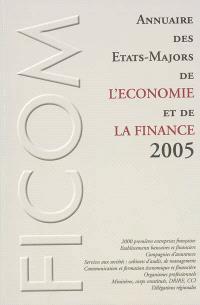 Annuaire des Etats-Majors de l'économie et de la finance 2005