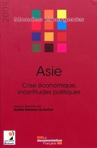 Asie : crise économique, incertitudes politiques