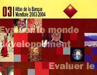 Atlas de la Banque mondiale : 2003-2004