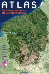 Atlas socio-économique de la Haute-Normandie