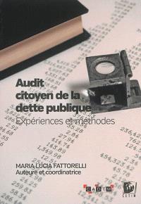 Audit citoyen de la dette publique : expériences et méthodes