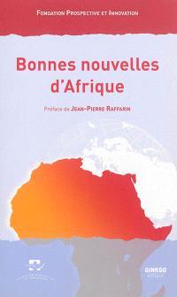 Bonnes nouvelles d'Afrique : colloque de Bordeaux, 17 mai 2013