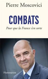 Combats : pour que la France s'en sorte