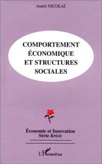 Comportement économique et structures sociales