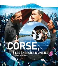 Corse, les énergies d'une île