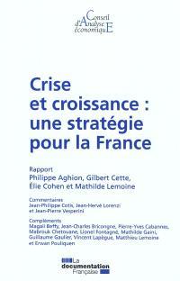 Crise et croissance : une stratégie pour la France