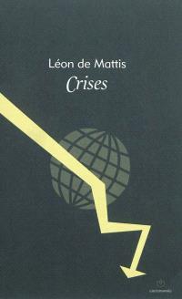 Crises : essai