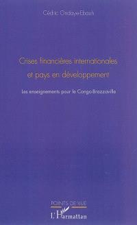 Crises financières internationales et pays en développement : les enseignements pour le Congo-Brazzaville