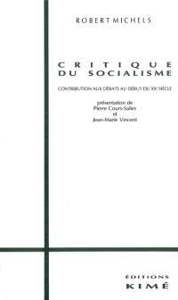Critique du socialisme : contribution aux débats au début du XXe siècle