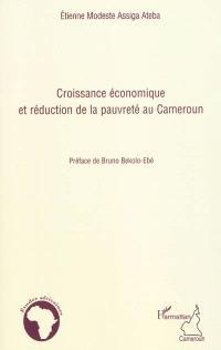 Croissance économique et réduction de la pauvreté au Cameroun