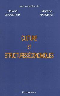 Culture et structures économiques : vers une économie de la diversité ?