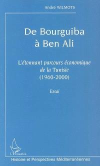 De Bourguiba à Ben Ali : l'étonnant parcours économique de la Tunisie, 1960-2000