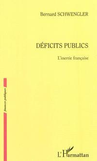 Déficits publics : l'inertie française