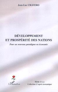 Développement et prospérité des nations : pour un paradigme en économie