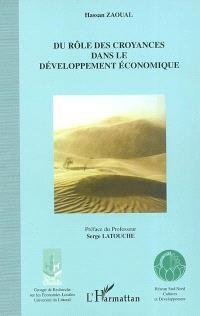 Du rôle des croyances dans le développement économique