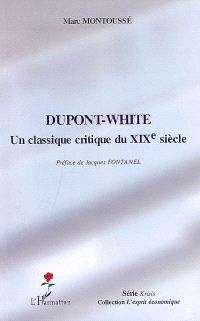 Dupont-White : un classique critique du XIXe siècle