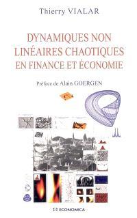 Dynamiques non linéaires chaotiques en finance et économie