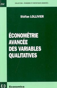 Econométrie avancée des variables qualitatives
