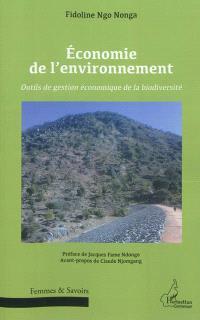 Economie de l'environnement : outils de gestion économique de la biodiversité