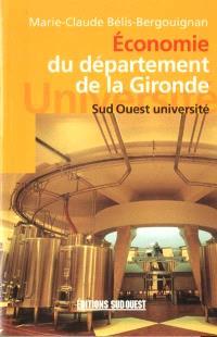 Economie du département de la Gironde