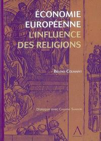 Economie européenne : l'influence des religions