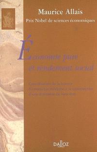 Economie pure et rendement social : contribution de la science économique moderne à la construction d'une économie de bien-être