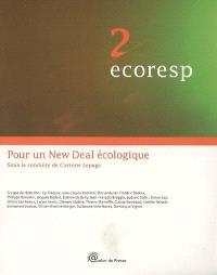 Ecoresp. Volume 2, Pour un New Deal écologique