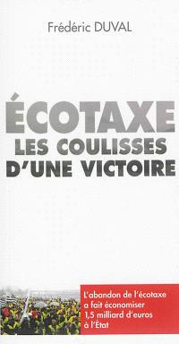 Ecotaxe : les coulisses d'une victoire (2008-2014)