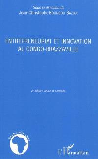 Entrepreneuriat et innovation au Congo-Brazzaville