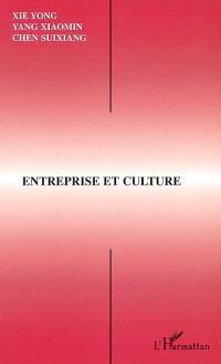 Entreprise et culture : actes du deuxième Séminaire interculturel sino-français de Canton, Guangzhou, 9-11 juin 2000