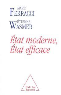 Etat moderne, Etat efficace : évaluer les dépenses publiques pour sauvegarder le modèle français
