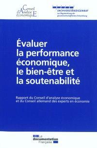 Evaluer la performance économique, le bien-être et la soutenabilité : rapport