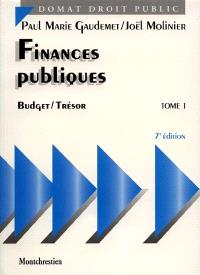 Finances publiques. Volume 1, Budget, trésor