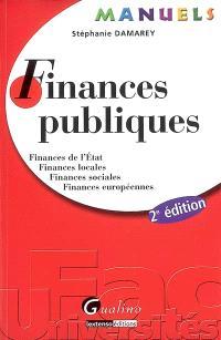 Finances publiques : finances de l'Etat, finances locales, finances sociales, finances européennes