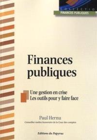Finances publiques : une gestion de crise, les outils pour y faire face