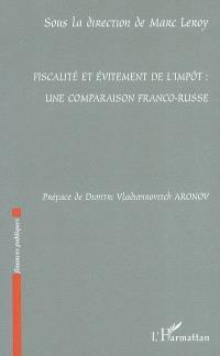 Fiscalité et évitement de l'impôt : une comparaison franco-russe