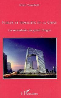 Forces et fragilités de la Chine : les incertitudes du grand Dragon