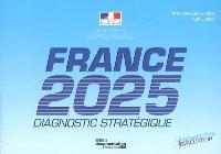 France 2025 : diagnostic stratégique : état des lieux 2008, avril 2008
