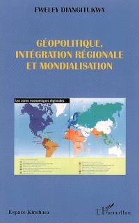 Géopolitique, intégration régionale et mondialisation : plaidoyer pour la création d'une communauté économique des pays côtiers de l'Afrique centrale