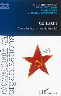 Go East : nouvelles économies de marché