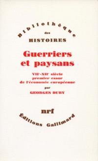 Guerriers et paysans, 7e-12e siècle : premier essor de l'économie européenne