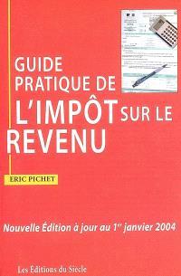 Guide pratique de l'impôt sur le revenu