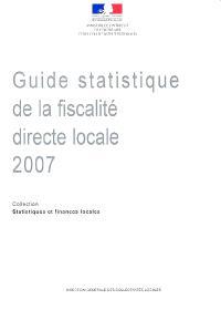 Guide statistique de la fiscalité directe locale 2007 : statistiques fiscales sur les collectivités locales