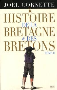 Histoire de la Bretagne et des Bretons. Volume 2