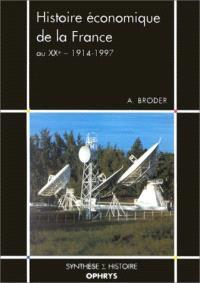 Histoire économique de la France au XXe siècle : 1914-1997