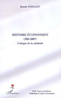 Histoire économique, 500-2007 : critique de la méthode