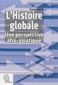 Histoire globale : une perspective afro-asiatique