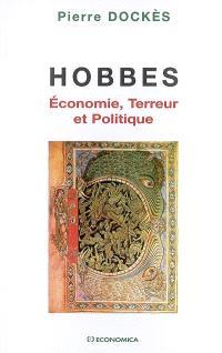 Hobbes : économie, terreur et politique