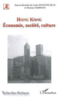 Hong Kong : économie, société, culture