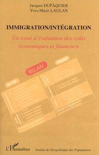 Immigration-intégration : un essai d'évaluation des coûts économiques et financiers : actes du colloque, Paris, Fondation Singer-Polignac, 17 novembre 2005